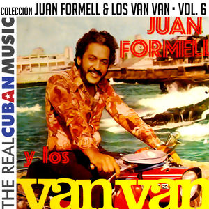 Colección Juan Formell y Los Van Van, Vol. VI (Remasterizado)