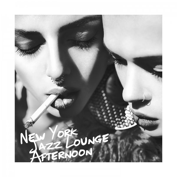 VA - New York Jazz Lounge Afternoon (2017) FLAC