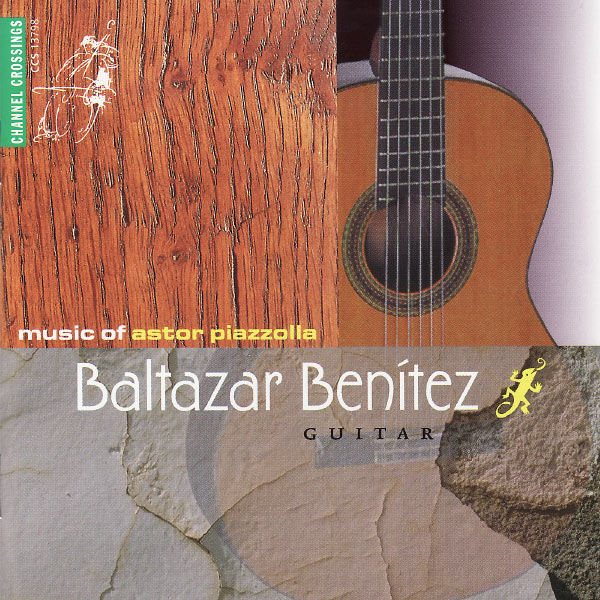 Baltazar Benitez - Music of Astor Piazzolla