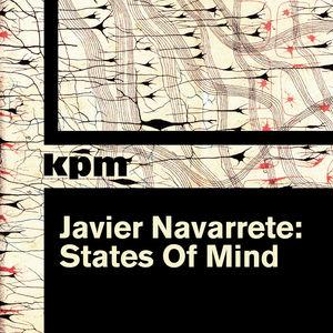 Javier Navarrete: States of Mind