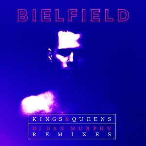 Kings & Queens (Dan Murphy Remixes)