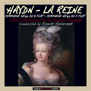 "Haydn: Symphony No. 85 in B Flat Major ""La Reine"" & Symphony No.84 in E Flat Major (Remastered)"
