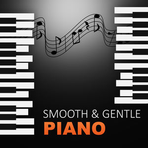 Smooth & Gentle Piano – Beautiful Piano Night Jazz, Soothing Piano, Jazz Night Sounds, Instrumental Piano for Sad Days