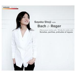 Bach : Sonates et Partitas - Reger : Préludes et Fugues
