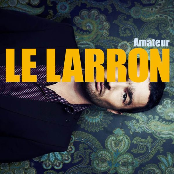 Le Larron - Amateur MP3