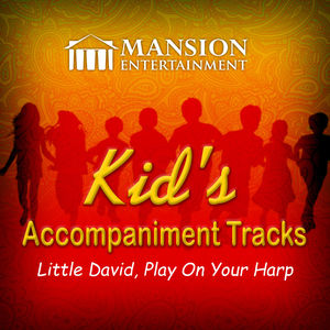 Little David, Play on Your Harp (Kid's Karaoke)