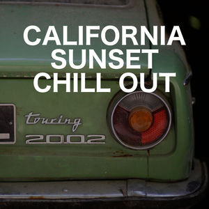 California Sunset Chill Out
