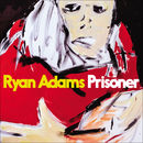 Prisoner | Ryan Adams