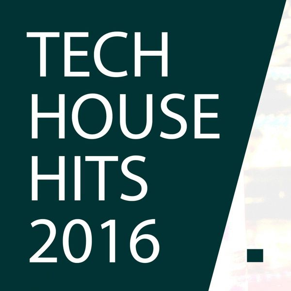 best tech house 2016 top tech house really dance music