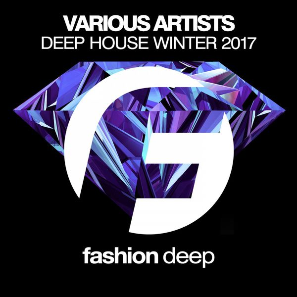 Deep house winter 2017 various artists download and for Deep house bands