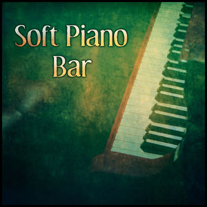Soft Piano Bar - Easy Listening, Mellow Jazz, Jazz for Everyone, Calming Piano Sounds