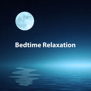Bedtime Relaxation – Music for Deep Sleep, Lullabies to Fall Asleep, Cure Insomnia, Best Music for Sleep