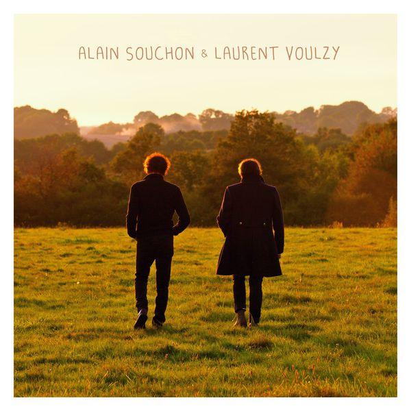 Alain Souchon & Laurent Voulzy - Alain Souchon & Laurent Voulzy