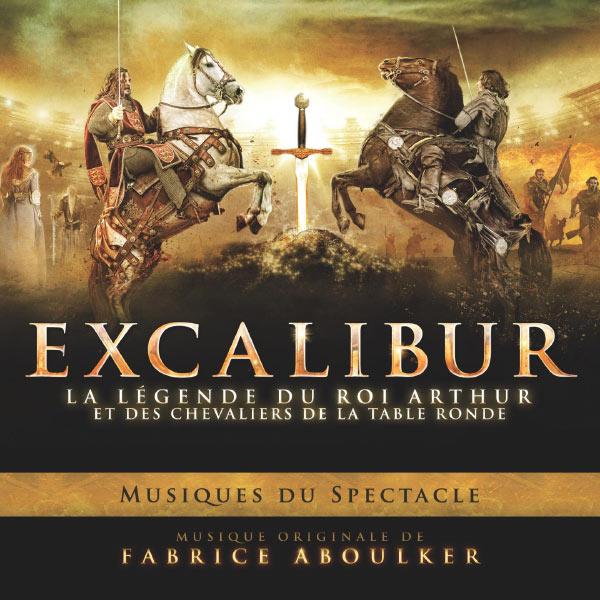 Excalibur la l gende du roi arthur et des chevaliers de - Le roi arthur et les chevaliers de la table ronde ...