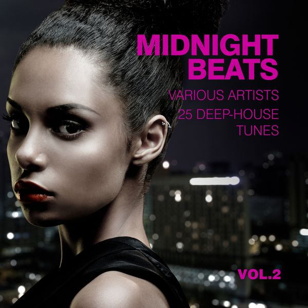 Midnight beats 25 deep house tunes vol 2 various for Deep house tunes