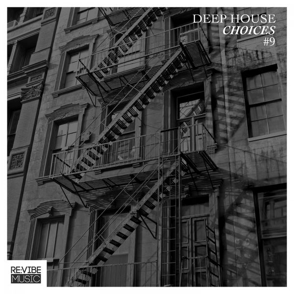 Deep house choices vol 9 various artists t l charger for Deep house bands