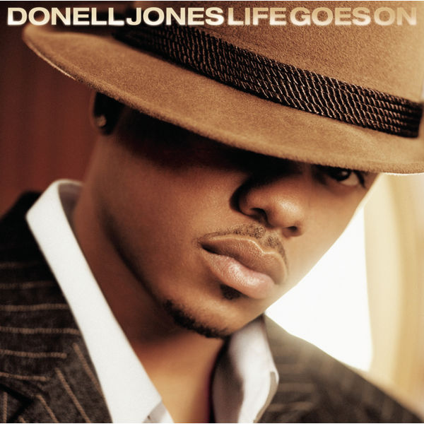 Life Goes On | Donell Jones – Download and listen to the album