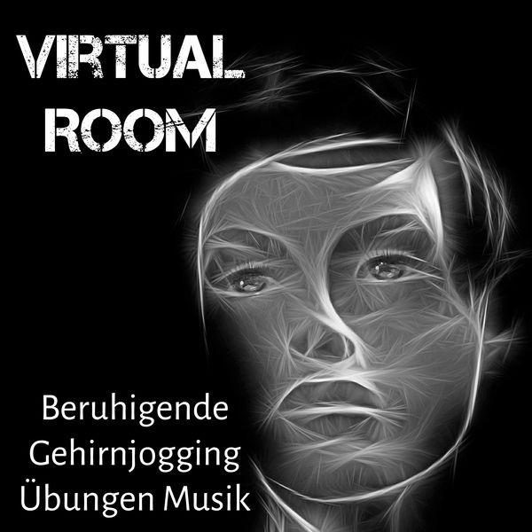 virtual room beruhigende gehirnjogging 220bungen musik f252r