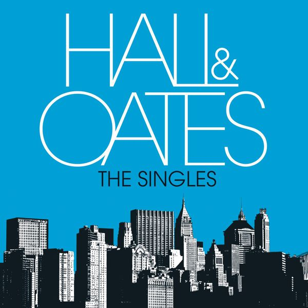 Hall And Oates Singles Discography