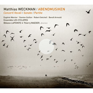 Matthias Weckman : Abendmusiken