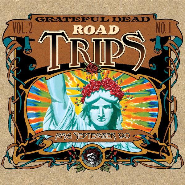 Road Trips Vol 2 No 1 9 1 90 9 30 90 Madison Square Garden New York Ny Grateful Dead