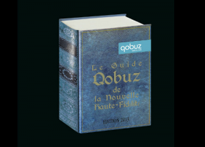 Le Guide Qobuz de la Nouvelle Haute-Fidlit. Introduction : un regard en arrire et sur aujourd'hui.