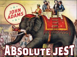 John Adams : Absolute Jest - Grand Pianola Music, par le San Francisco Symphony dirigé par Michael Tilson Thomas et John Adams