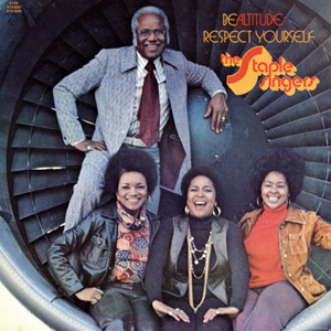 The Staple Singers Be Altitude : Respect Yourself (Stax/Concord/Universal)