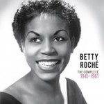 Precious & Rare : Betty Roché
