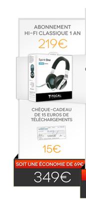 Abonnement Hi-Fi Classique 1 an + Casque Focal Spirit One Qobuz Edition + Chèque-cadeau de 20€ de téléchargements = 349€ au lieu de 418€ - soit une économie de 69€ !