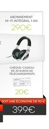 Abonnement Hi-Fi intégral 1 an + Casque Focal Spirit One Qobuz Edition + Chèque-cadeau de 20€ de téléchargements = 399€ au lieu de 489€ - soit une économie de 90€ !
