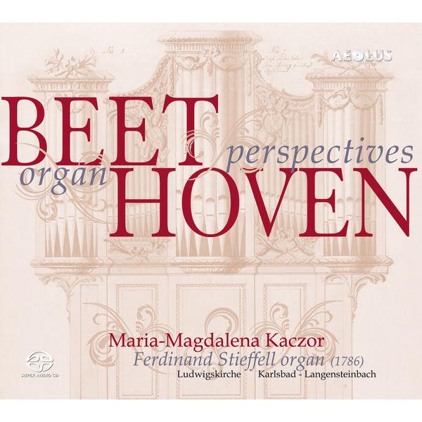 Maria-Magdalena Kaczor - Beethoven - Organ Perspectives (5.1 Version)