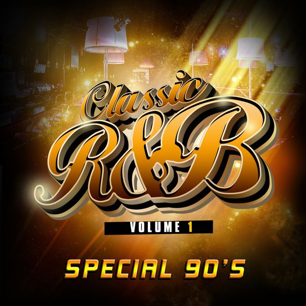 Classic r 39 n 39 b special 90 39 s vol 1 various artists for Classic house albums 90s