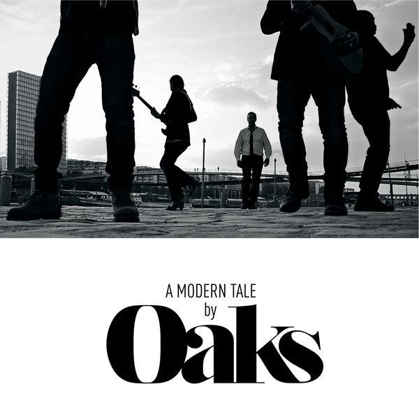 Oaks - A Modern Tale