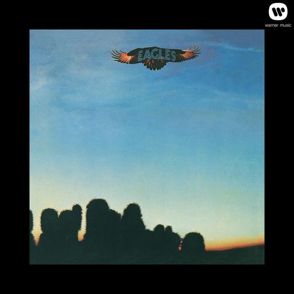 Eagles - Eagles (2013 Remaster)