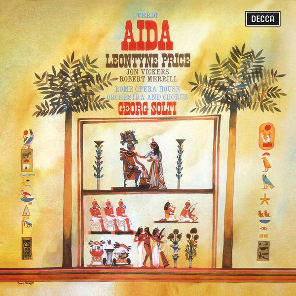 Sir Georg Solti - Verdi: Aida