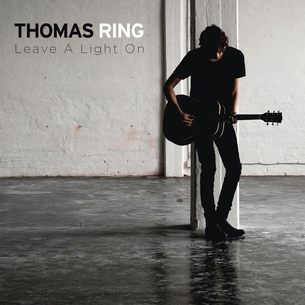 Thomas Ring - Leave A Light On