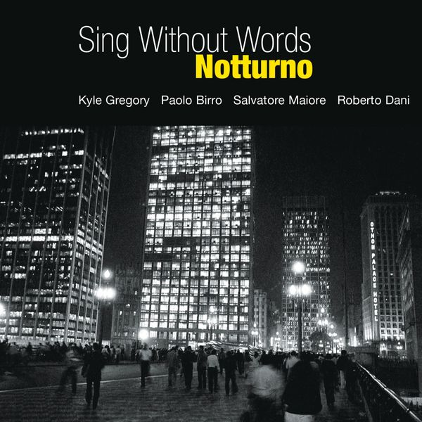 Sing Without Words - Notturno