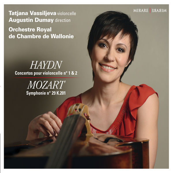 Tatjana Vassiljeva - Joseph Haydn : Concertos pour violoncelle - W.A. Mozart :  Symphonie No. 29 K.201