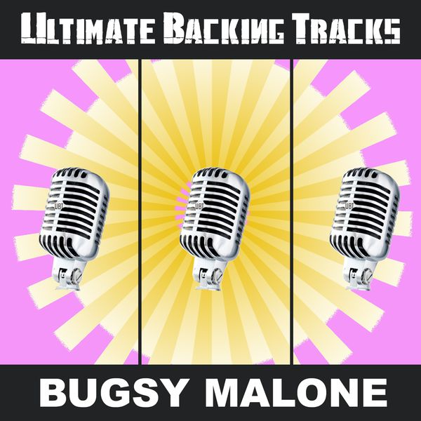Soundmachine - Ultimate Backing Tracks: Bugsy Malone