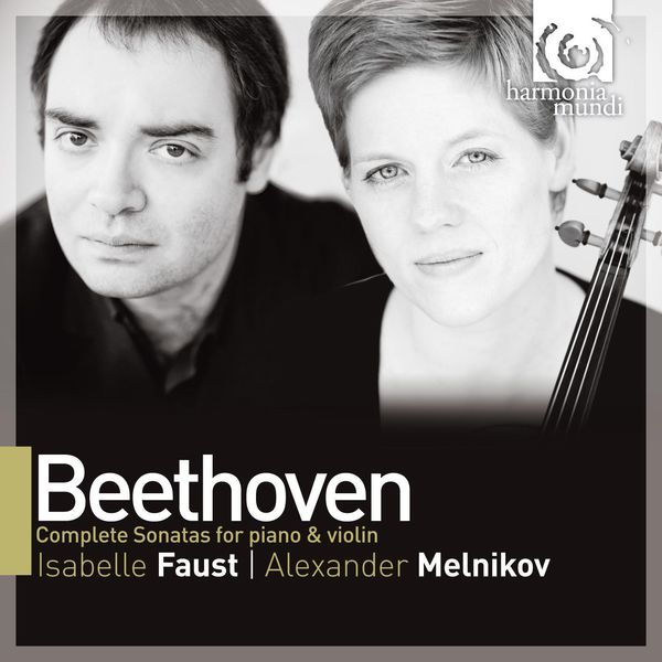 Isabelle Faust - Beethoven : Complete Sonatas for Piano & Violin