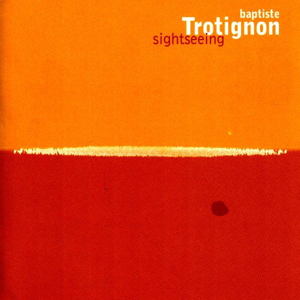 Baptiste Trotignon - Sightseeing