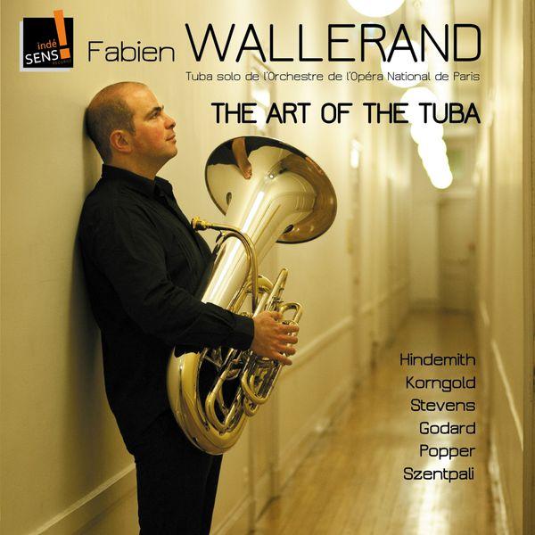 Fabien Wallerand - Art of the Tuba