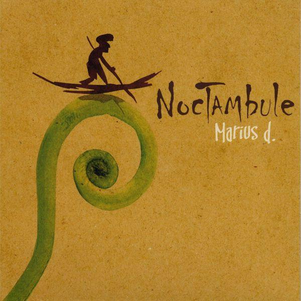 Marius D - Noctambule