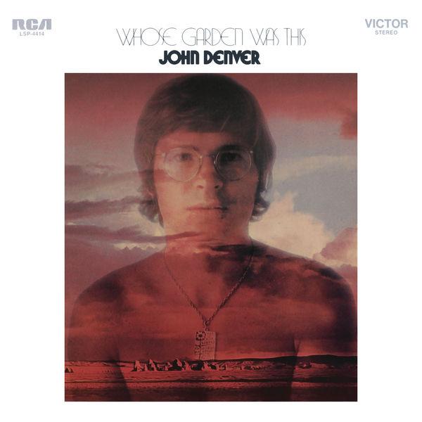 John Denver - Whose Garden Was This