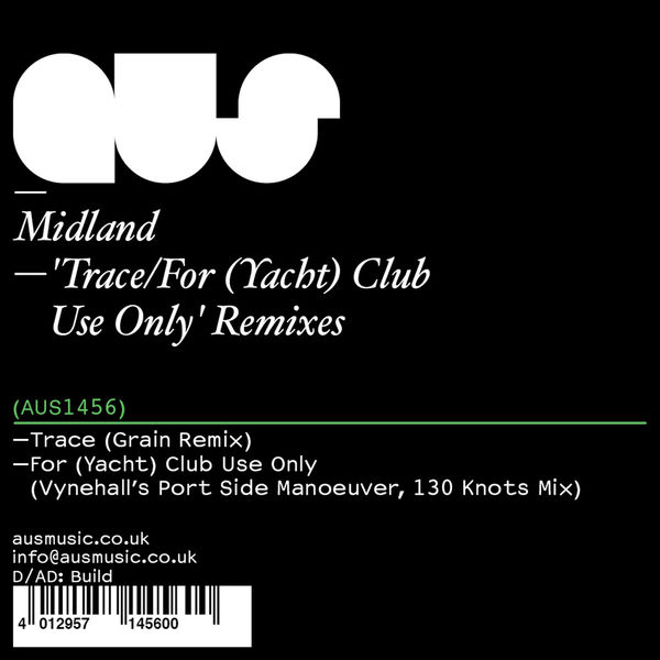 Midland - Trace / For (Yacht) Club Use Only' Remixes