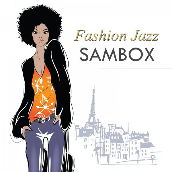 Sambox - Fashion Jazz