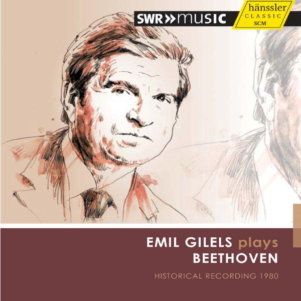 Emil Gilels - Emil Gilels plays Beethoven