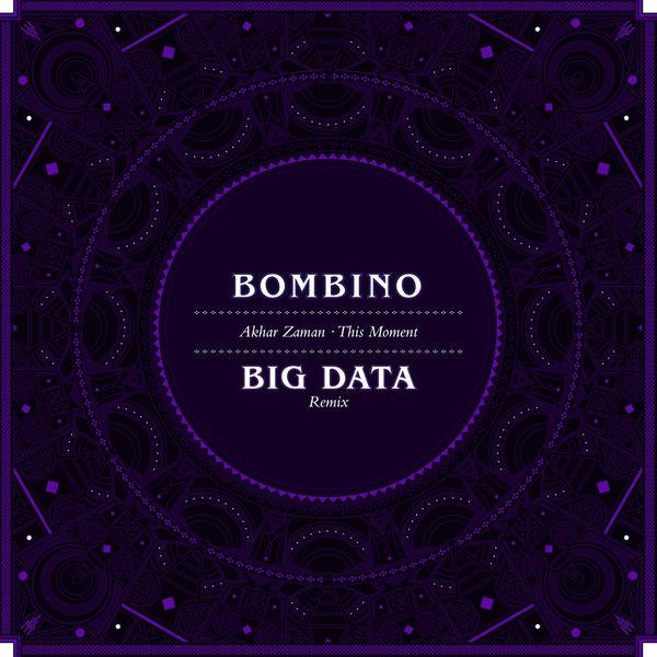 Bombino - Akhar Zaman (This Moment) (Big Data Remix)