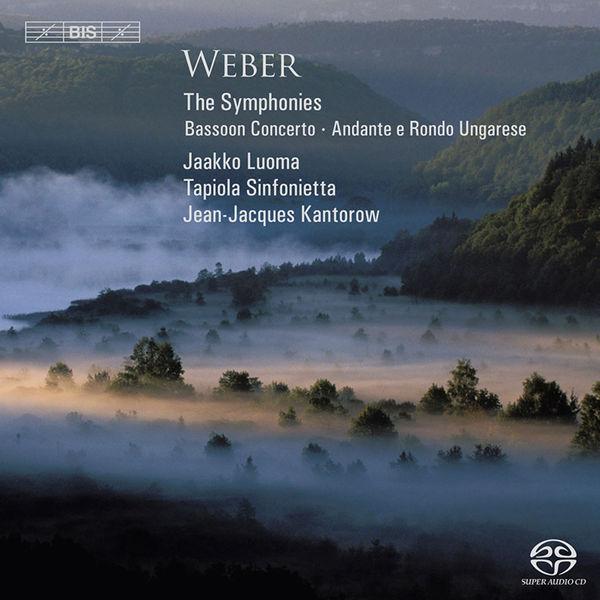 Jean-Jacques Kantorow - Carl Maria von Weber : Symphonies - Concerto pour basson